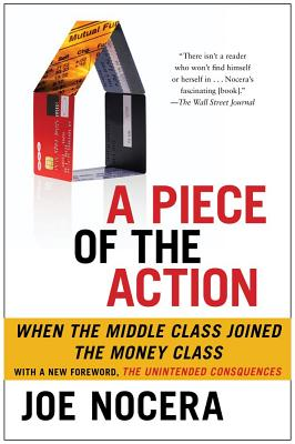 A Piece of the Action By Nocera, Joe